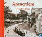 Amsterdam, levend verleden