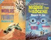 Books - St. Clair, Margaret - Three World of Futurity + Message from the Eocene
