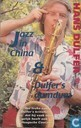 Jazz in China & Dulfer's DumDum