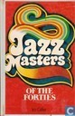 Jazz Masters of the forties