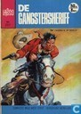 Bandes dessinées - Gangstersheriff, De - De gangstersheriff