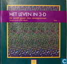 Leven in 3-D`; de wereld gezien door stereogrammen