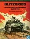 Blitzkrieg - Hitlers oorlogsmachine slaat toe