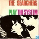 Play the system