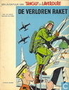 Comics - Tangy und Laverdure - De verloren raket