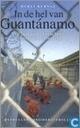 In de hel van Guantànamo