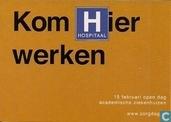 """U001367 - Academische Ziekenhuizen """"Kom Hier Werken"""""""