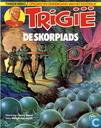 Strips - Trigië, Opkomst en ondergang van het Keizerrijk - De Skorpiads