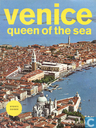 Venice queen of the sea