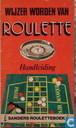 Wijzer worden van roulette