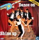 Shine Up / Dance On