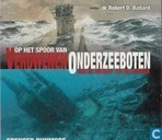 Op het spoor van verdwenen onderzeeboten