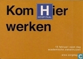 """S001515 - Academische Ziekenhuizen """"Kom Hier werken"""""""
