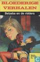 Bandes dessinées - Bloederige verhalen - Belzeba en de ridders