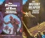 Livres - Leinster, Murray - The Pirates of Zan + The Mutant Weapon