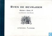 Sven de bevrijder / Drie levens van Blekebeen (Een kat heeft er negen)