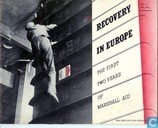 Recovery in Europe/The first two years of Marshall Aid