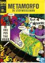 Comics - Metamorfo - De vrijpostige vrijer