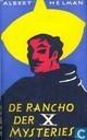 De rancho der X mysteries