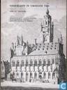 Historisch overzicht van Zeeland en beschrijving van de regeringscolleges, gerechtshoven, enz. Geïlustreerde beschrijving van Middelburg