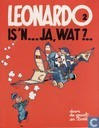 Leonardo is 'n... ja, wat?...