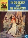 Bandes dessinées - In de greep van de waanzin - In de greep van de waanzin
