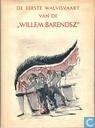 """De eerste walvisvaart van de """"Willem Barendsz"""""""