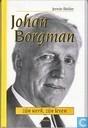 Johan Borgman. Zijn Werk, zijn Leven