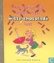 Het meisje dat alleen maar witte chocolade lust