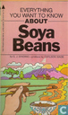 Everything you want to know about Soya Beans