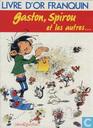 Livre d'or Franquin - Gaston, Spirou et les autres...