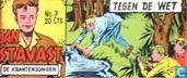 Bandes dessinées - Jan Stavast - Tegen de wet