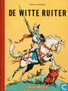Comics - Witte Ruiter, De - De Witte Ruiter