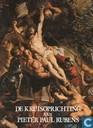 De kruisoprichting van Pieter Paul Rubens
