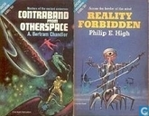 Livres - High, Philip - Contraband from Otherspace + Reality Forbidden