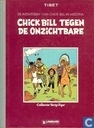Bandes dessinées - Chick Bill - Chick Bill tegen de onzichtbare