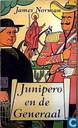 Junipero en de generaal
