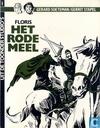 Bandes dessinées - Floris van Rozemondt - Het rode meel