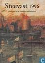 Steevast 1996; Jaaruitgave van de Vereniging Oud Enkhuizen
