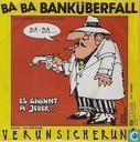 Ba Ba Banküberfall