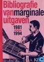 Bibliografie van marginal uitgaven 4, 1981-1984