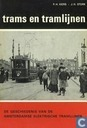 De geschiedenis van de Amsterdamse elektrische tramlijnen