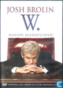 W. - Mission Accomplished