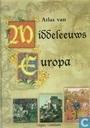 Atlas van Middeleeuws Europa