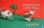 Strips - Piet Pelle - 't Avontuur van Piet Pelle op zyn Gazelle