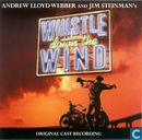 Andrew Lloyd Webber and Jim Steinman's Whistle Down the Wind - Original Cast Recording