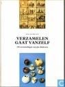 Verzamelen gaat vanzelf; 150 verzamelingen van Jan Anderson