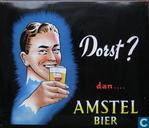 Dorst? dan.... Amstel bier