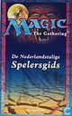 Magic The Gathering; De Nederlandstalige Spelersgids