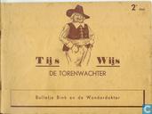 Bandes dessinées - Tijs Wijs, de torenwachter - Bolletje Bink en de wonderdokter